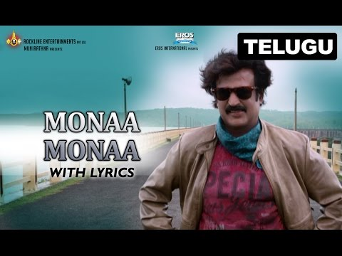 Monaa Monaa Full Song With Lyrics | Lingaa (Telugu)