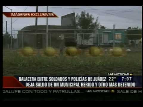 Balacera Entre Militares Contra Policias En Juarez Nuevo Leon 31 AGOSTO 2009 TELEVISA MONTERREY