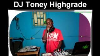 DJ Toney Highgrade Remix Vybz Kartel pon the Badda Badda Riddim