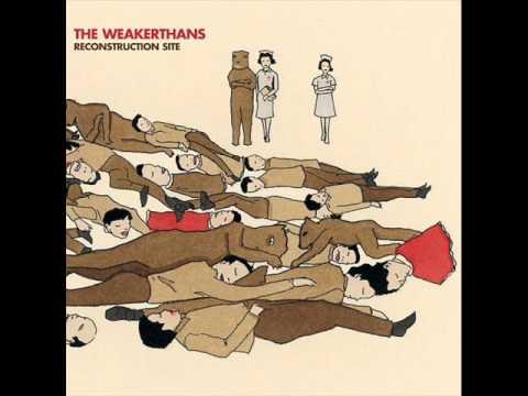 Weakerthans - Reasons