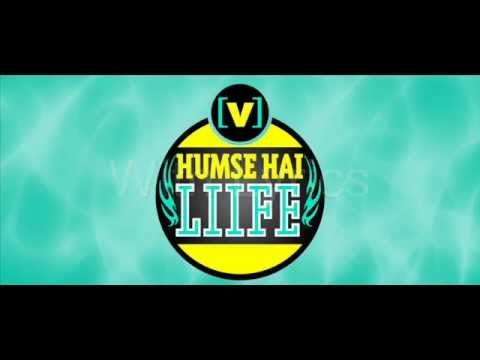 Humse hai life yaaro (title song) with lyrics