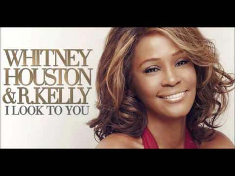 Whitney Houston & R.Kelly - I Look to You