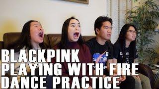 download lagu Blackpink- Playing With Fire Dance Practice Reaction gratis