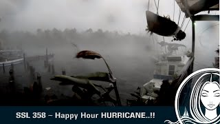 SSL 358 ~ Happy Hour HURRICANE, in Rio Dulce, GUATEMALA!