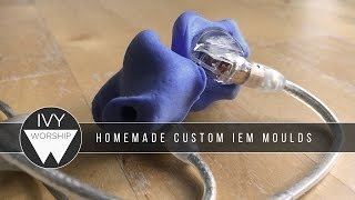 Homemade custom IEMs