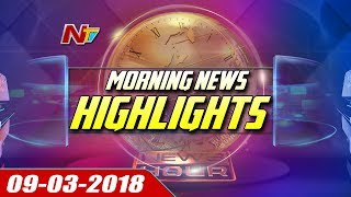 Morning News Highlights || 9th March 2018