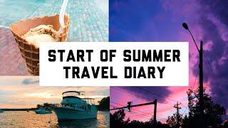 Start of Summer Travel Diary