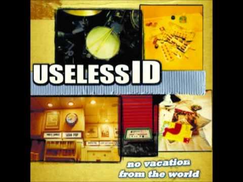 Useless I.D - Unhappy Hour