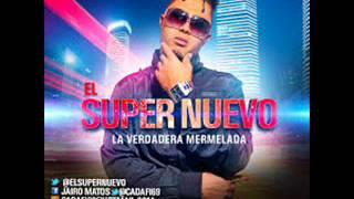 El Super Nuevo Ft Jacool Me Kita Prod El Kable New 2013