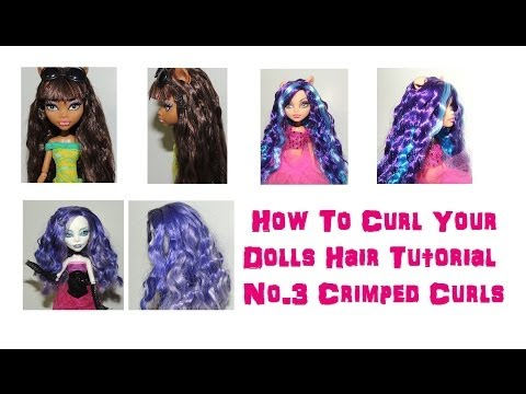 How To Curl Your Dolls Hair Tutorial No.3 Crimped Curls by WookieWarrior23XL