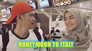 BERANGKAT HONEYMOON KE ITALY !!!!
