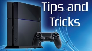 19 More PS4 Tips and Tricks