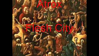 Watch Atrox Flesh City video