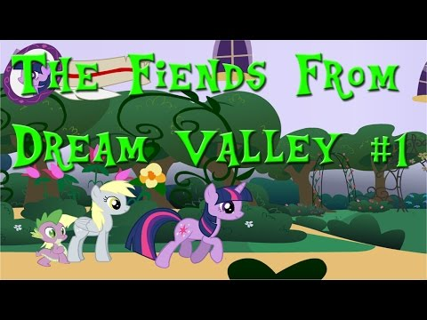 The Fiends From Dream Valley #1