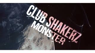 Club ShakerZ - Monster