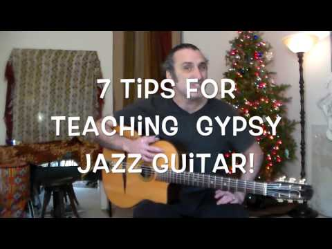 7 Tips For Teaching Great Gypsy Jazz Guitar Lessons