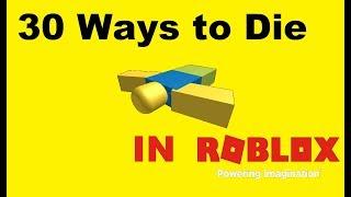 30 Ways to Die in Roblox!