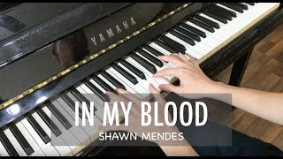 IN MY BLOOD - SHAWN MENDES | Piano Planet Cover by Paul Low