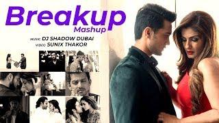 Breakup Mashup 2018   Midnight Memories   DJ Shadow Dubai   Sunix Thakor