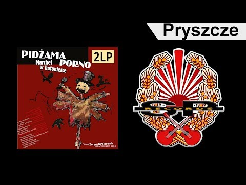 PIDŻAMA PORNO - Pryszcze [OFFICIAL AUDIO]