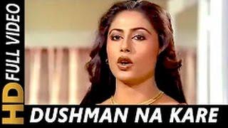 Dushman Na Kare Dost Ne Wo Kaam Kiyaa Hai Full HD 1080p