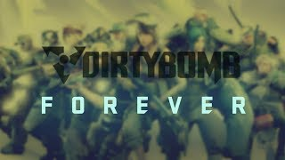Dirty Bomb Forever