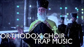Orthodox Choir Slavic Trap Music