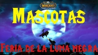 World of warcraft - Mascotas : 5 Mascotas fáciles de la Luna Negra.