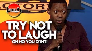 Try Not To Laugh  Oh No You Diint  Stand Up Comedy Laugh Factory
