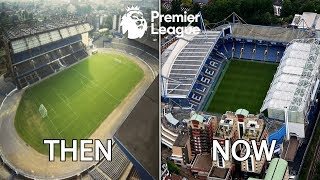 Premier League Stadiums Then & Now