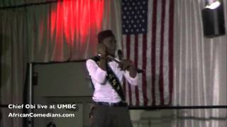 Chief Obi StandUp Comedy at UMBC Part 1 of 2