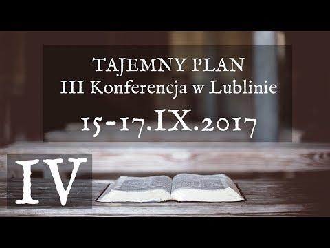 Trzecia Konferencja W Lublinie 15-17.IX.2017 - Część 4