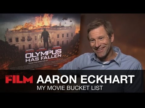 Aaron Eckhart: Movie Bucket List