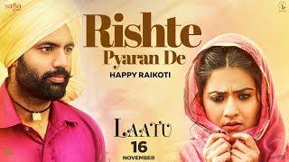 Rishte Pyaran De  Happy Raikoti  Laatu  Gagan Kokr