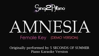 Amnesia (Female Key - Piano Karaoke Demo) 5 Seconds of Summer