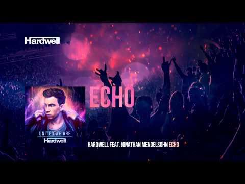 Hardwell feat. Jonathan Mendelsohn - Echo (OUT NOW) #UnitedWeAre