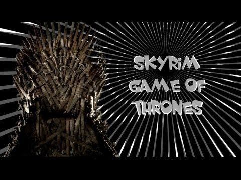 Skyrim - Game Of Thrones