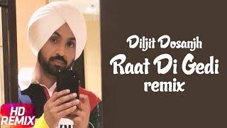 Raat Di Gedi   Remix   Diljit Dosanjh   Neeru Bajwa   Jatinder Shah   Arvindr Khaira   Speed Records