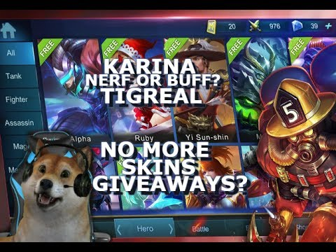 Karina Nerf - Tigreal Nerf - Lapu Lapu Buff - Giveaways - Mobile Legends