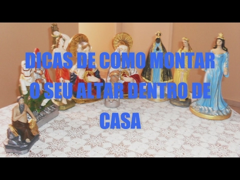 DICAS PARA MONTAR SEU ALTAR EM CASA