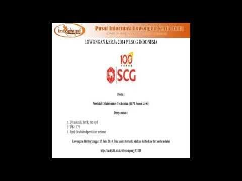 LOWONGAN KERJA 2014 PT.SCG INDONESIA