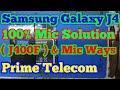Samsung Galaxy J4 ( J400F ) 100% Mic Solution By Jumpers & Mic Ways   Prime Telecom  