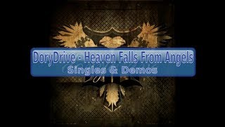 DoryDrive - Heaven Falls From Angels [Lyrics, HD, HQ]