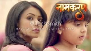Naamkaran Title Song ||  [ Star Plus Latest Serial ] 2016 | aa leke chalu tujhko