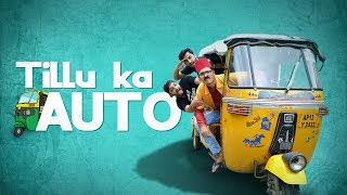TILLU KA AUTO RICKSHAW | Comedy Short Film | The Baigan Vines