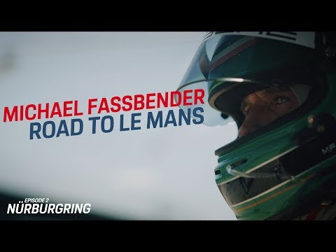 Michael Fassbender: Road to Le Mans – Episode 2 Nürburgring