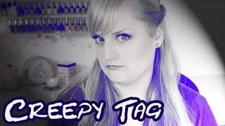 Creepy Tag | Collchen14
