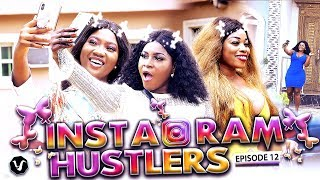 INSTAGRAM HUSTLERS (FINAL EPISODE ) 2019 UCHENANCY NOLLYWOOD LATEST MOVIES