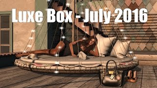 Luxe Box - July 2016 - Unboxing Video - Second Life Subscription Box