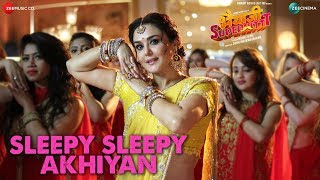 Asees Kaur  Sleepy Sleepy Akhiyan  Sunny Deol amp